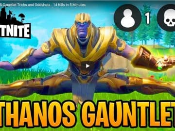 Fortnite THANOS Gauntlet Tricks and Oddshots - 14 Kills in 5 Minutes