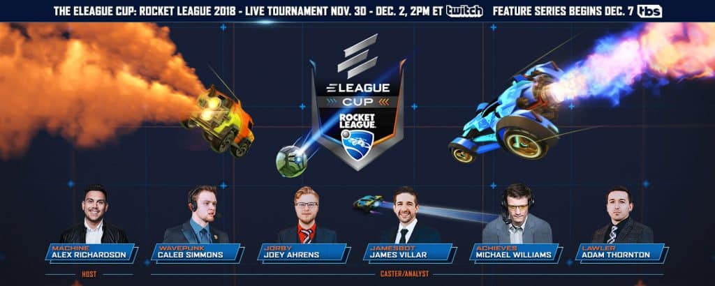 Rocket League ELEAGUE Cup 2018 Caster Analyst Line-up