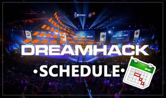 DreamHack Schedule for 2019 Esports ESL Pro League CSGO Counter Strike