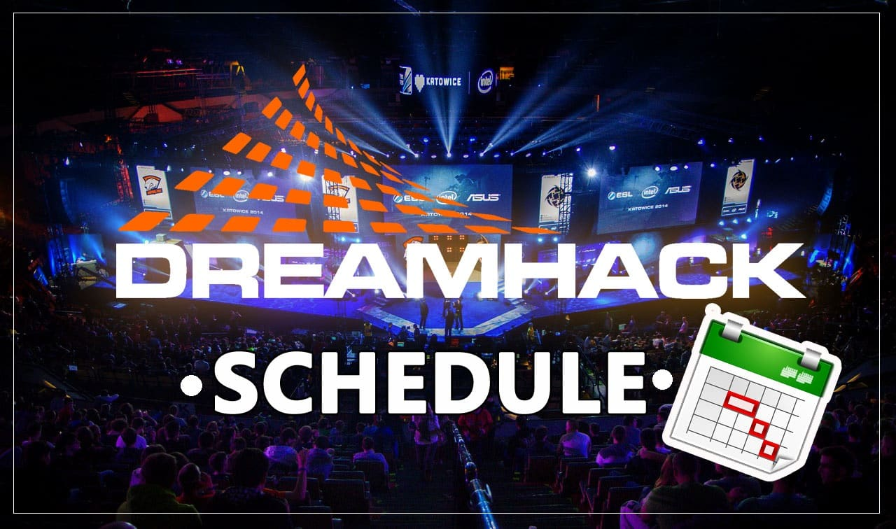 DreamHack Schedule for 2019 Esports ESL Pro League CSGO Counter Strike