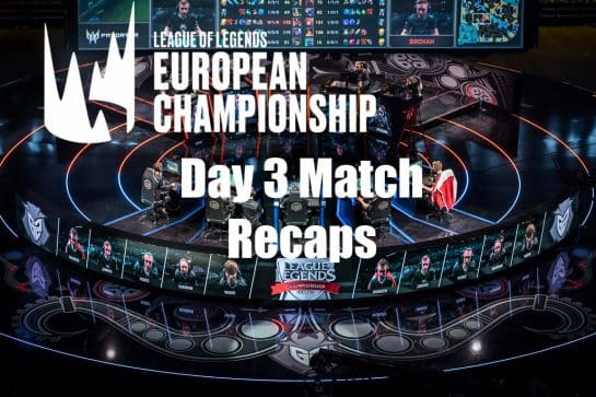2019 League of Legends LEC Spring Matches Recap Day 3