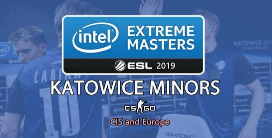 IEM Katowice Minors CIS Europe CSGO Counter Strike Esports ESL Pro League