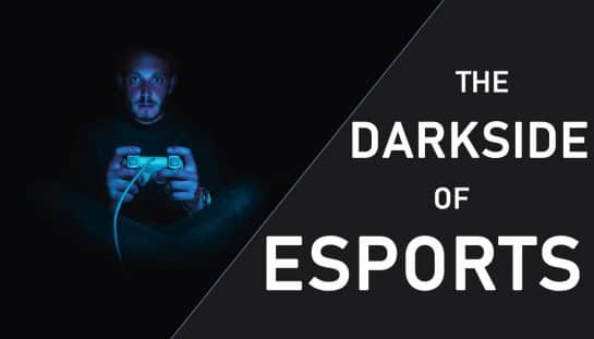 The Darkside of Esports Game Life Article Danger