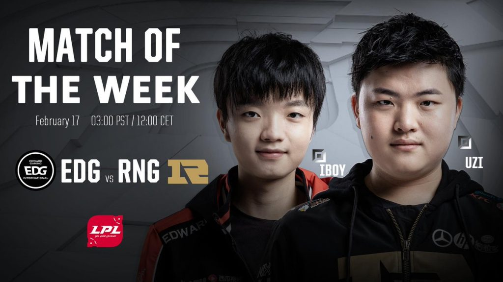 Match of the Week EDG vs RNG LPL League of Legends Esports