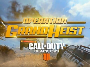 Operation Grand Heist Season 3 Call of Duty Black Ops 4 Update