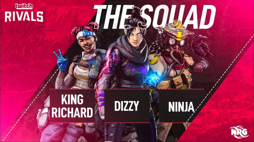 Who is Dizzy Apex Legends Gamer Ninja NRG KingRichard Esports Twitch Rivals