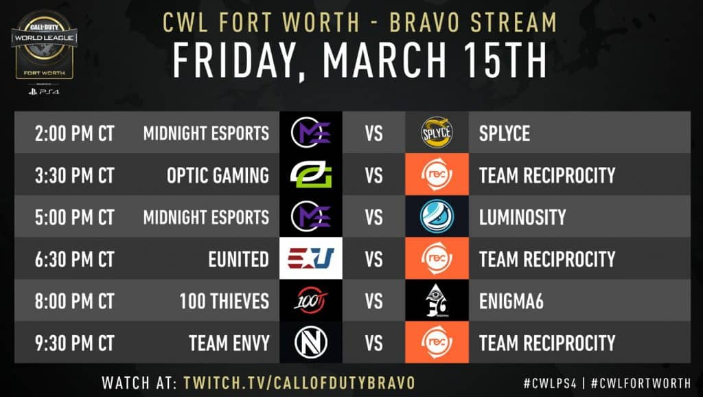 CWL Fort Worth March 15 Friday Schedule Match Up Time Bravo Stream