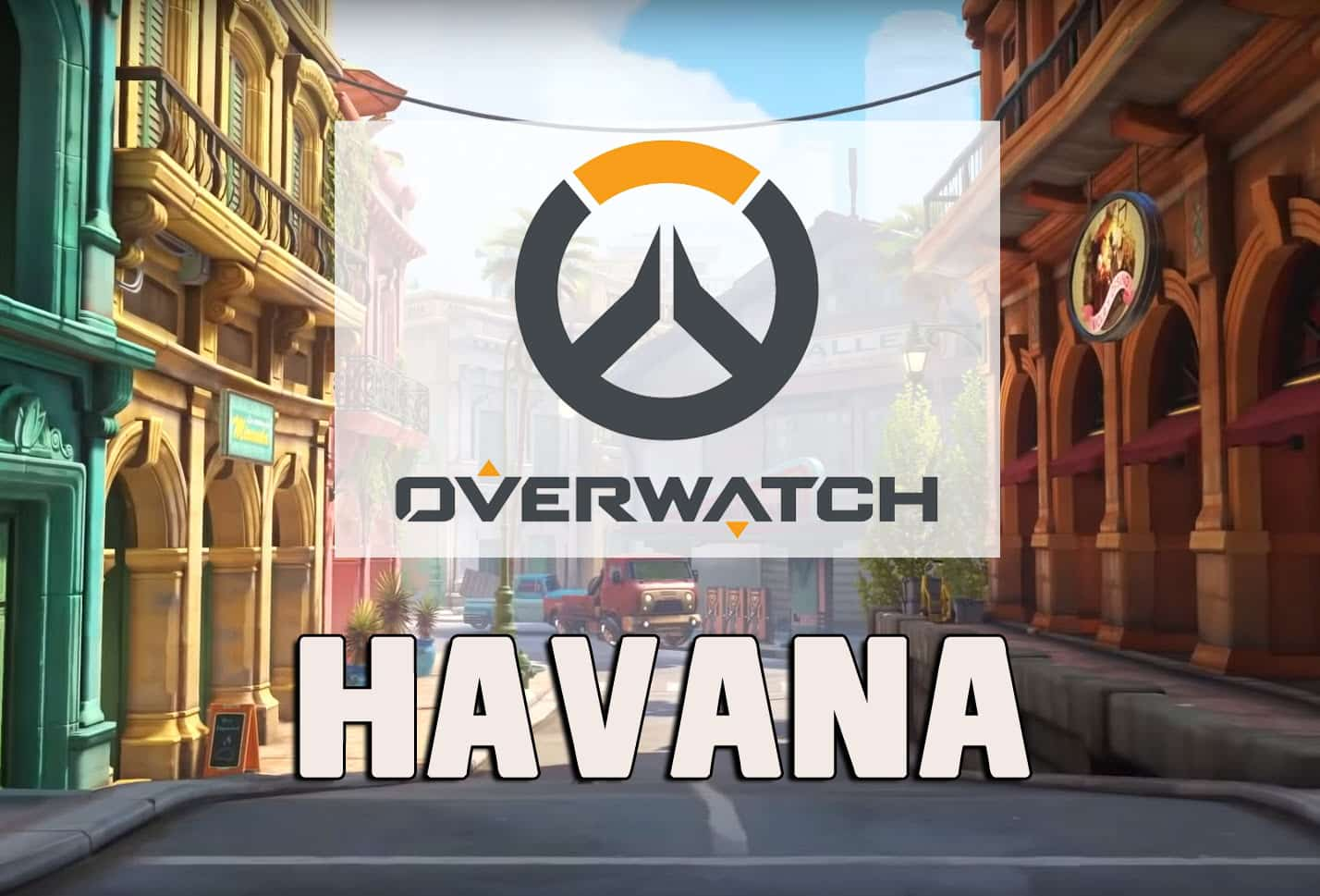 New Overwatch Map Havana Everything You Need to Know