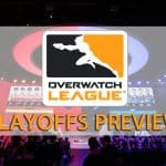 Overwatch League Stage 2 Playoffs Preview Esports