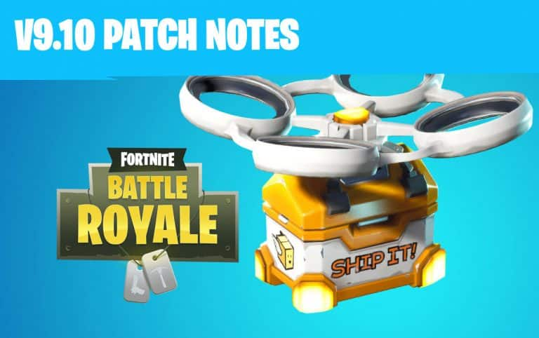 V9.10 Patch Notes For Fortnite Battle Royale