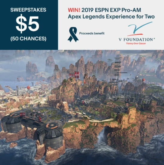 2019 ESPN Pro-Am Apex Legends Experience for Two V Foundation Fight Cancer Esports
