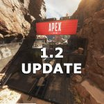 Patch 1.2 Update [Apex Legends]