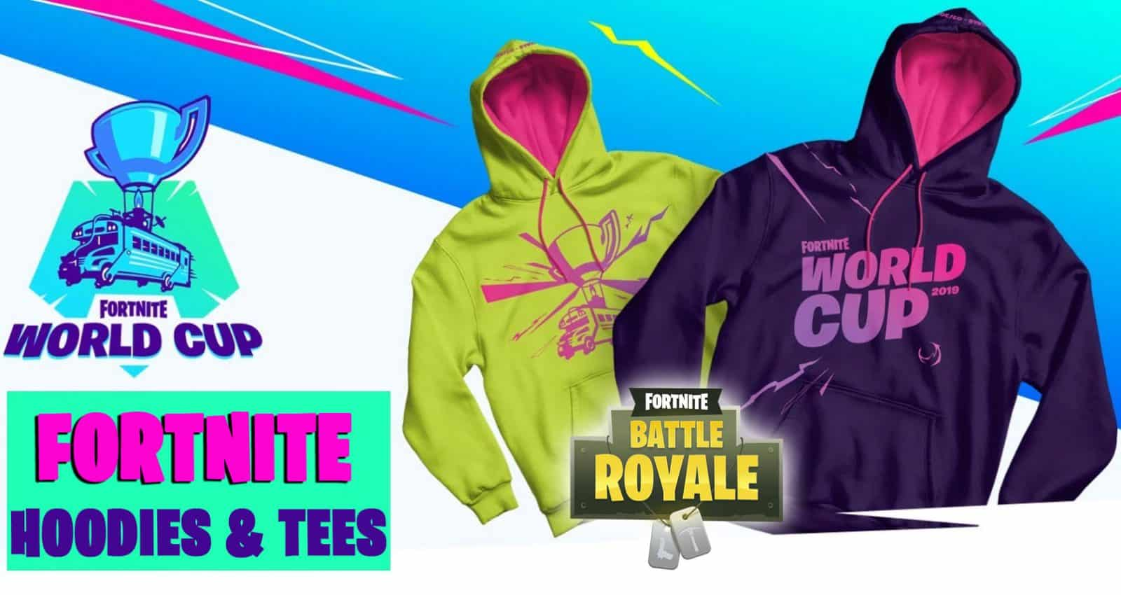 Fortnite Hoodies And T Shirts From The World Cup Are Now Available