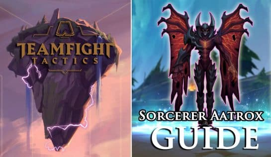 Teamfight Tactics TFT Sorcerer Aatrox Guide [LoL]