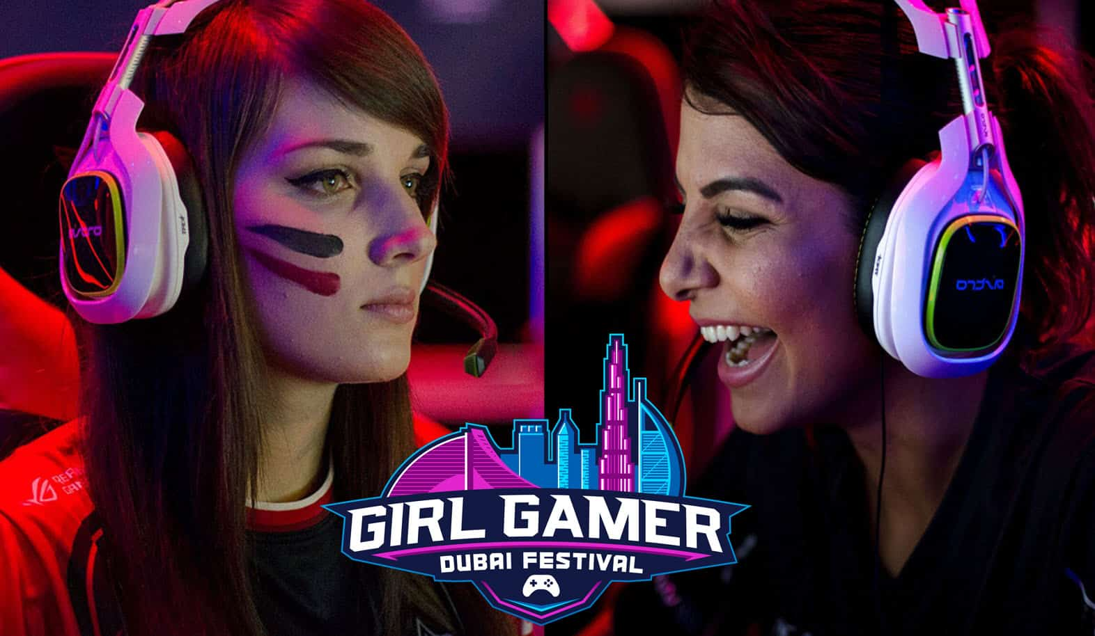 GIRLGAMER Esports Festival World Finals Will Be In Dubai