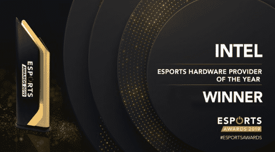 Esports Hardware Provider of the year INTEL 2019 Awards